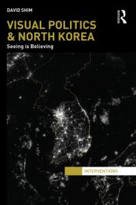 David Shim_Visual Politics & North Korea_book cover